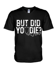 But Did You Die Funny Nurse  V-Neck T-Shirt thumbnail