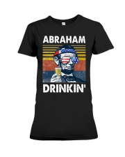 Abraham Drinkin' Premium Fit Ladies Tee thumbnail