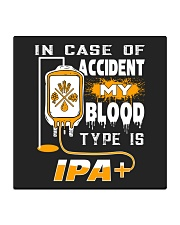 My blood type is IPA Square Coaster thumbnail