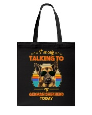 TALKING TO MY GERMAN SHEPHERD Tote Bag thumbnail