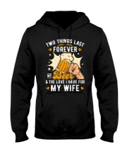 My Beer and my Wife Hooded Sweatshirt front