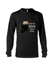 Drink beer from here Long Sleeve Tee thumbnail
