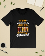 IF YOU DON'T LIKE CRAFT BEER Classic T-Shirt lifestyle-mens-crewneck-front-19