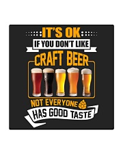 IF YOU DON'T LIKE CRAFT BEER Square Coaster thumbnail