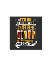IF YOU DON'T LIKE CRAFT BEER Square Magnet tile