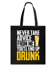 You'll End Up Drunk Tote Bag thumbnail