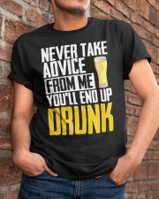 You'll End Up Drunk Classic T-Shirt apparel-classic-tshirt-lifestyle-26