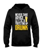 You'll End Up Drunk Hooded Sweatshirt thumbnail