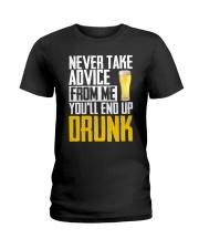 You'll End Up Drunk Ladies T-Shirt thumbnail