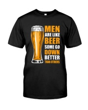 MEN ARE LIKE BEER SOME GO DOWN BETTER THAN OTHERS Classic T-Shirt thumbnail