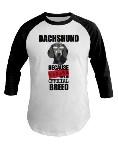 Dachshund Because