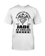 JADE-awesome legend Shirt Classic T-Shirt front