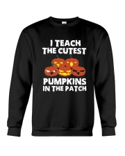 I Teach The Cutest Pumpkin In The Patch Halloween  Crewneck Sweatshirt thumbnail
