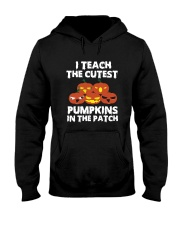 I Teach The Cutest Pumpkin In The Patch Halloween  Hooded Sweatshirt thumbnail