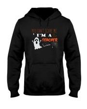 You Cant Scare Me Im A Teacher T-shirt Hooded Sweatshirt thumbnail