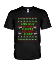 And Why Is The Carpet All Wet Todd T-shirt V-Neck T-Shirt thumbnail
