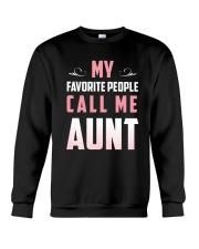 My favorite people call me Aunt t-shirt Crewneck Sweatshirt thumbnail