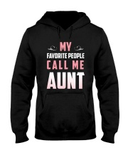 My favorite people call me Aunt t-shirt Hooded Sweatshirt thumbnail