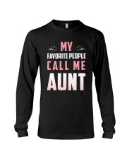 My favorite people call me Aunt t-shirt Long Sleeve Tee thumbnail