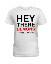 Hey there demons it's me ya girl white grey shirt Ladies T-Shirt tile