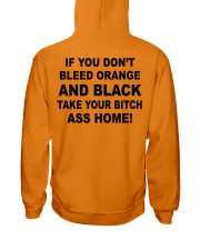 If you don't bleed orange and black take your bitc Hooded Sweatshirt thumbnail