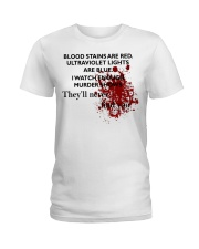 Blood stains are red ultraviolet ligd Ladies T-Shirt thumbnail