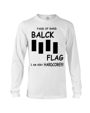 Fan of band balck flag I am very harz Long Sleeve Tee thumbnail