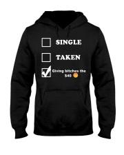 Single taken giving bitches the 40 bj Hooded Sweatshirt thumbnail