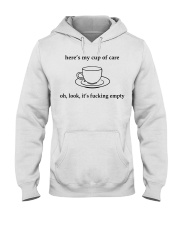 Here's my cup of care oh look it's fl Hooded Sweatshirt thumbnail
