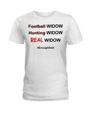 Football widow hunting widow real wiq Ladies T-Shirt thumbnail