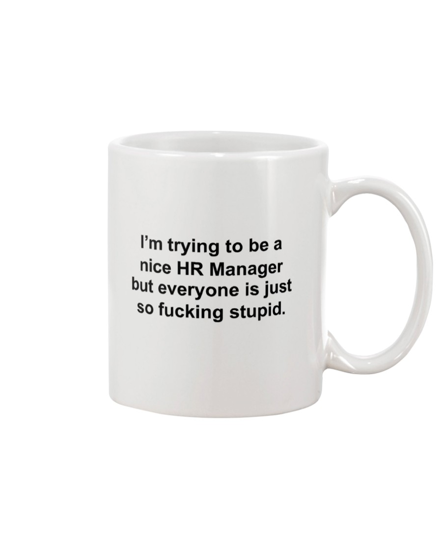 I'm trying to be a nice HR manager but everyone is Mug