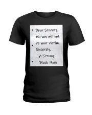 Dear streets my son will not be your victim sincer Ladies T-Shirt thumbnail