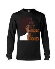 Be A Black Queen Beautiful And Magic Long Sleeve Tee thumbnail