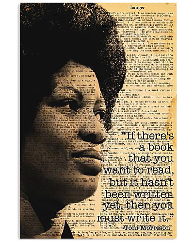 You Must Write It - Toni Morrison