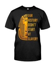 Our History Didnt TT Classic T-Shirt front