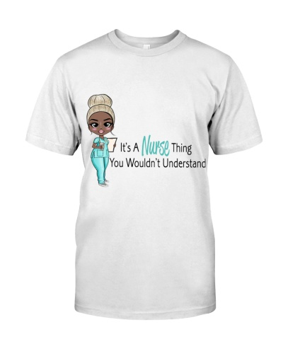 It's A Nurse Thing You Wouldn't Understand VT