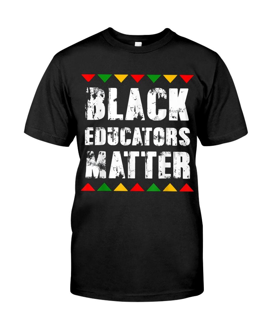 Black Educators Matter Teacher Classic T-Shirt