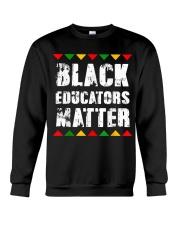 Black Educators Matter Teacher Crewneck Sweatshirt thumbnail