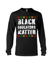 Black Educators Matter Teacher Long Sleeve Tee thumbnail