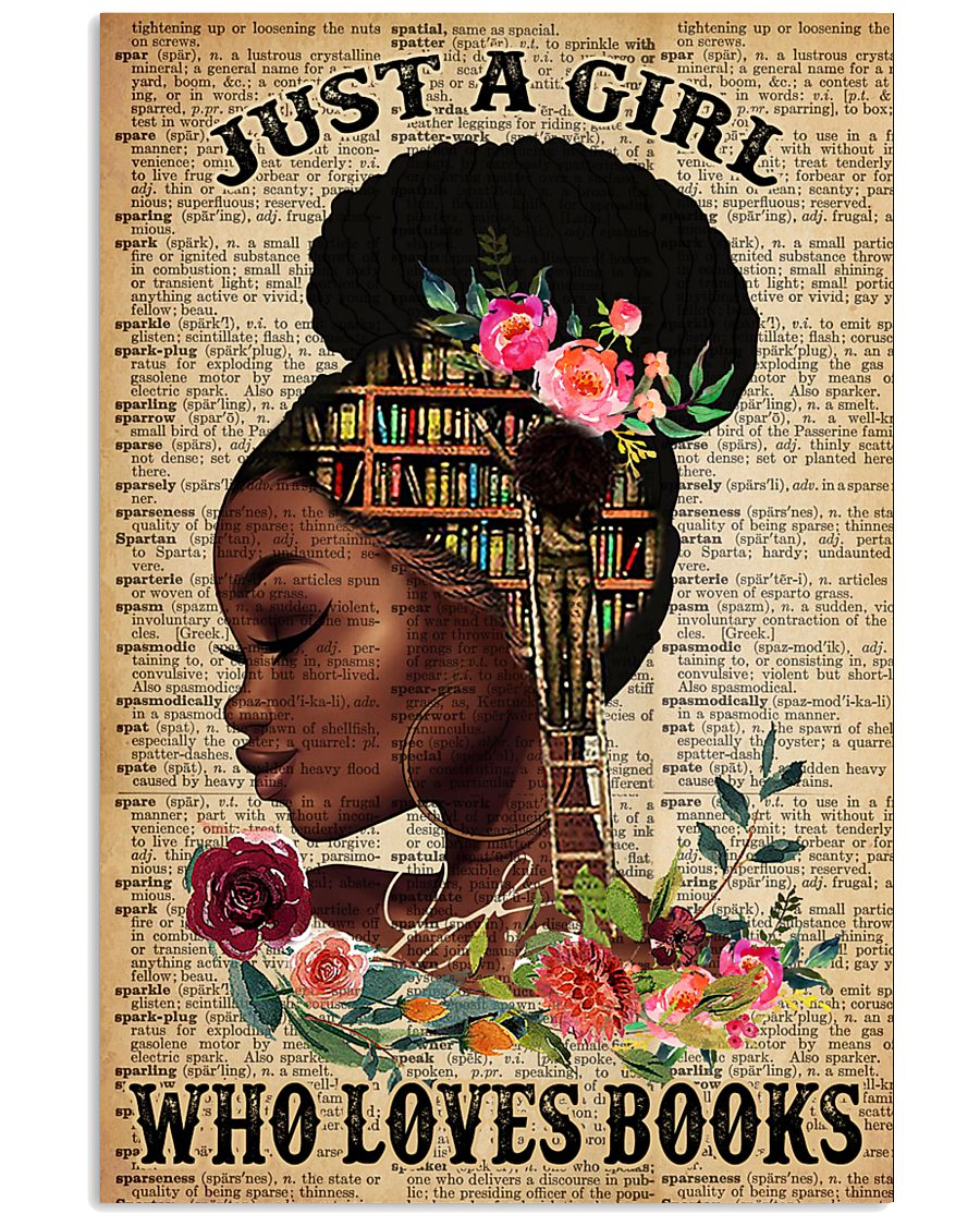 Just A Black Girl who loves books 16x24 Poster