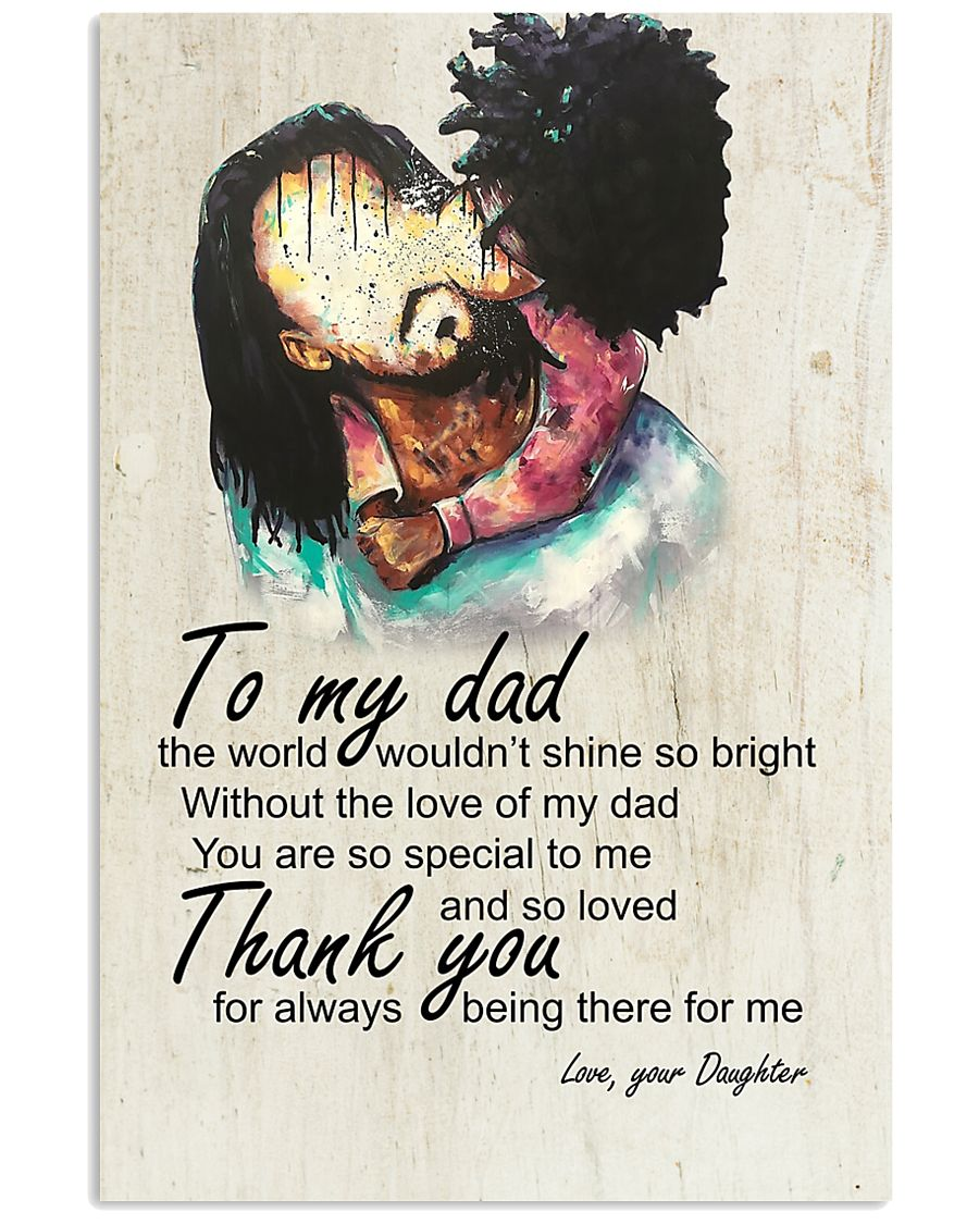 To My Dad Afro Dad And Daughter 11x17 Poster