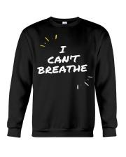 I Cant Breathe 5 Crewneck Sweatshirt thumbnail