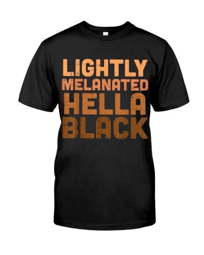 Lightly Melanated Hella Black TT