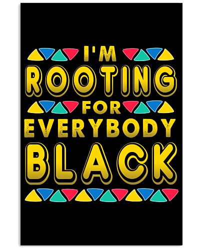 I'm Rooting For Everybody Black