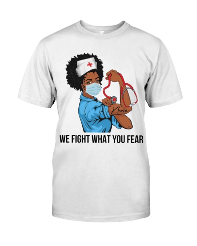 We Fight What Your Fear Nursing VT