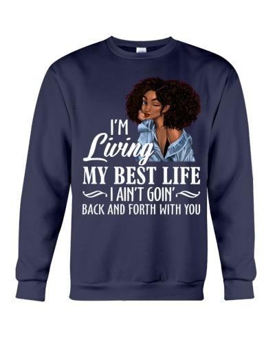 Melanin Queen I Am Living My Best Life