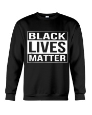 Black Lives Matter Political Protest Crewneck Sweatshirt thumbnail