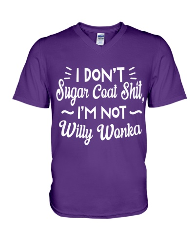 Don't Sugar Coat Shit Not Willy T-shirt