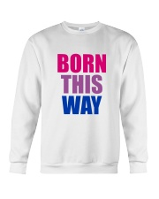 Born This Way Bisexual Pride Flag LGBTQ Crewneck Sweatshirt thumbnail