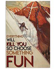 Alpine Skiing Choose Something Fun 24x36 Poster front